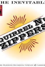 Squirrel Nut Zippers - Inevitable (RSD 2020)