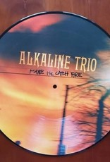 Alkaline Trio - Maybe I'll Catch Fire (Picture Disc Vinyl LP, Anniversary Edition)