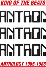 Mantronix - King Of The  Beats: Anthology (1985-1988)