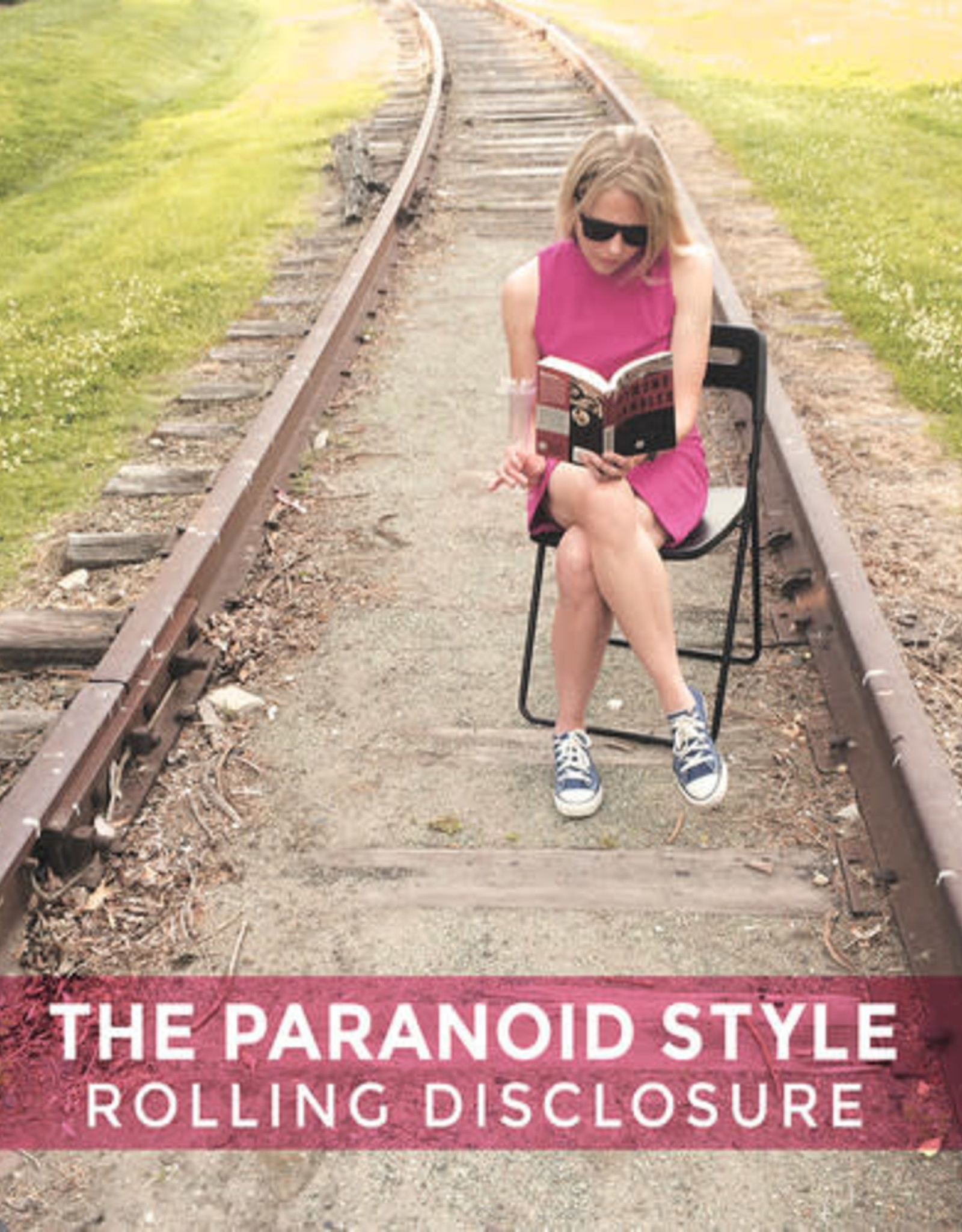 The Paranoid Style - Rolling Disclosure