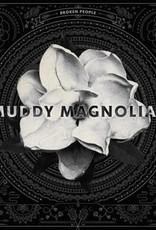 Muddy Magnolias - S/t