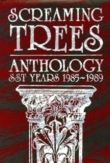 Screaming Trees - Anthology - SST Years 1985-89