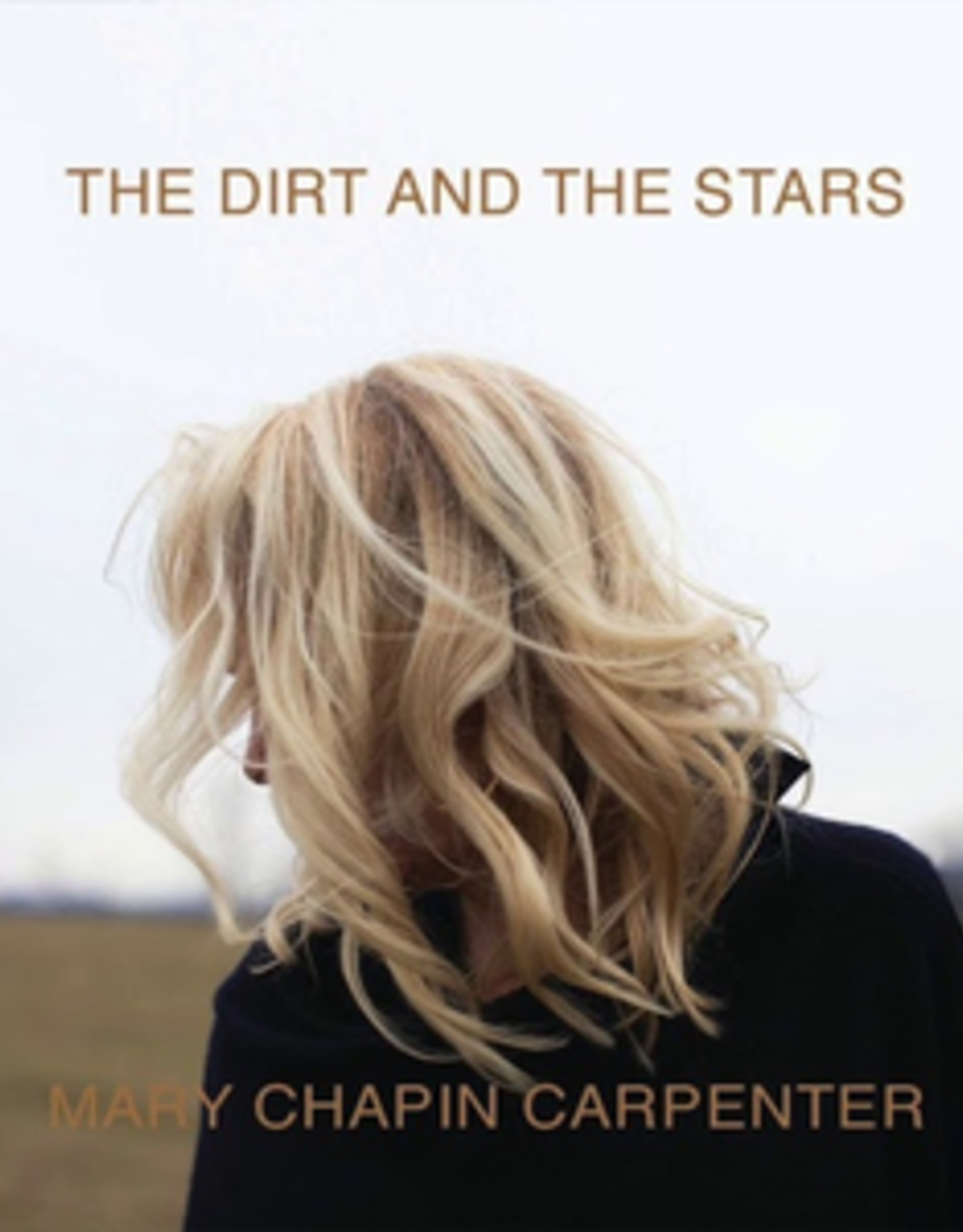 Mary-Chapin Carpenter - Dirt And The Stars