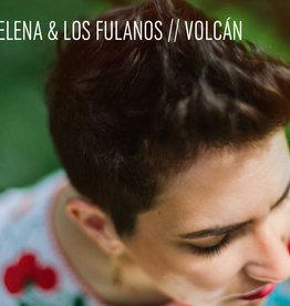 Elena & Los Fulanos Volcan