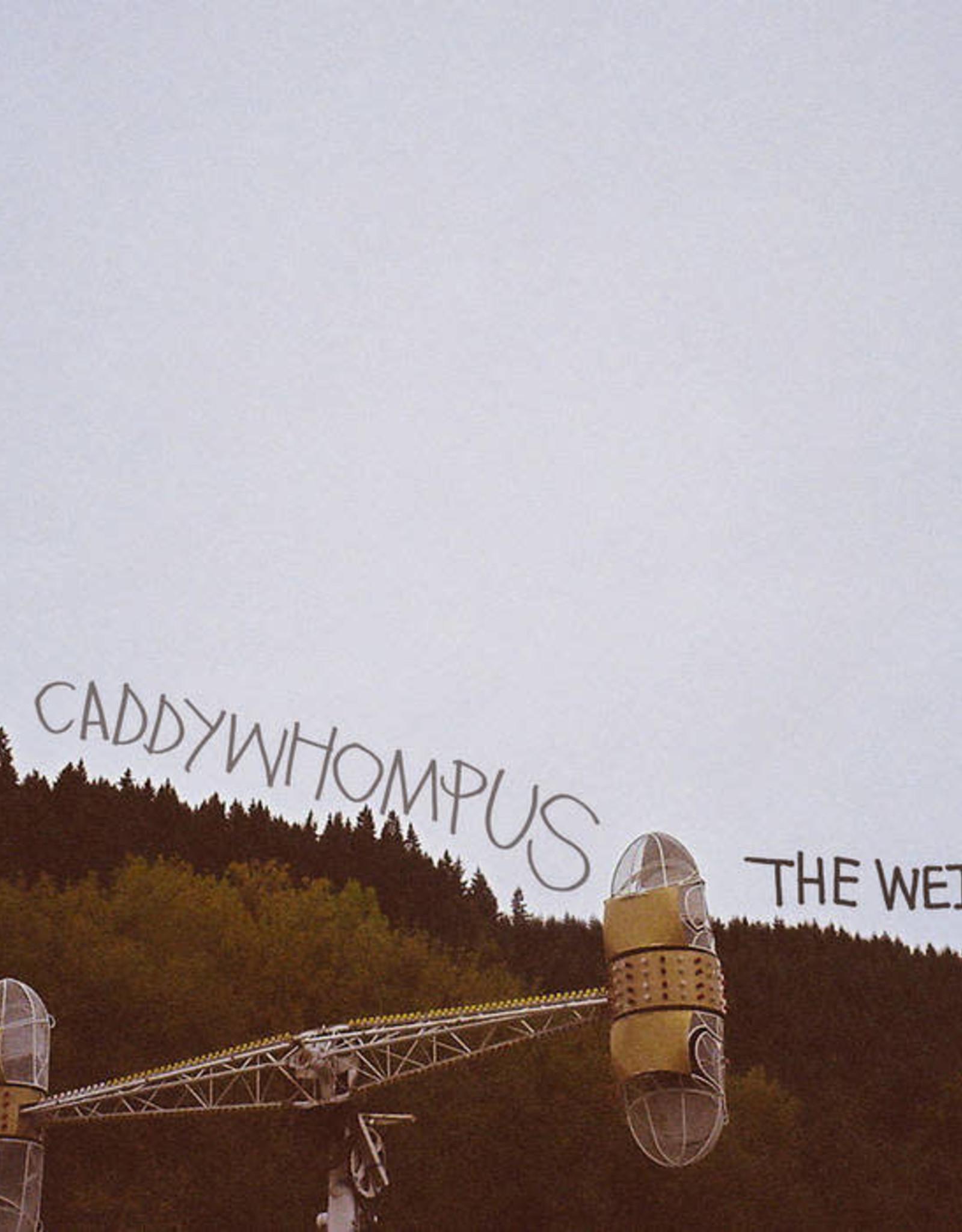 Caddywhompus - The Weight