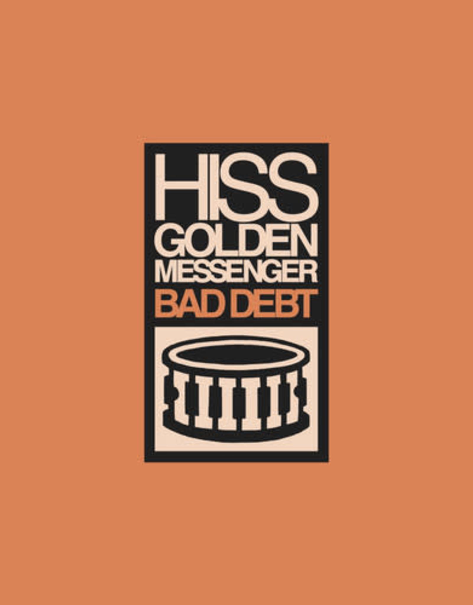 Hiss Golden Messenger - Bad Debt