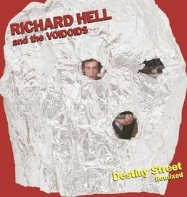 Richard Hell and the Voidoids - Destiny Street Remixed