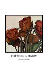 """Sin + Passion - For Those in Misery 7"""""""