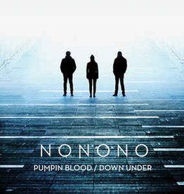 Nonono – Pumpin Blood / Down Under