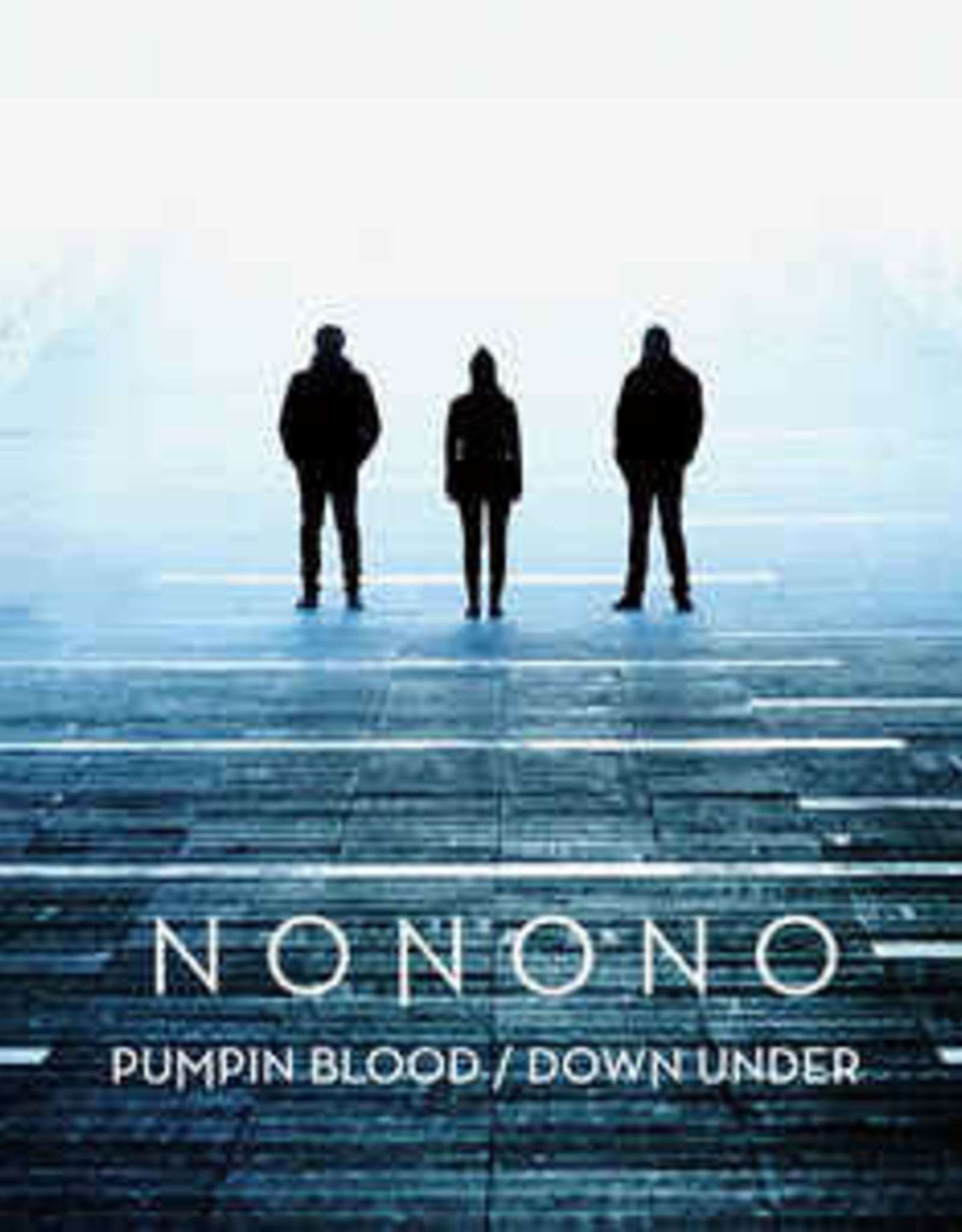 Nonono ‎– Pumpin Blood / Down Under