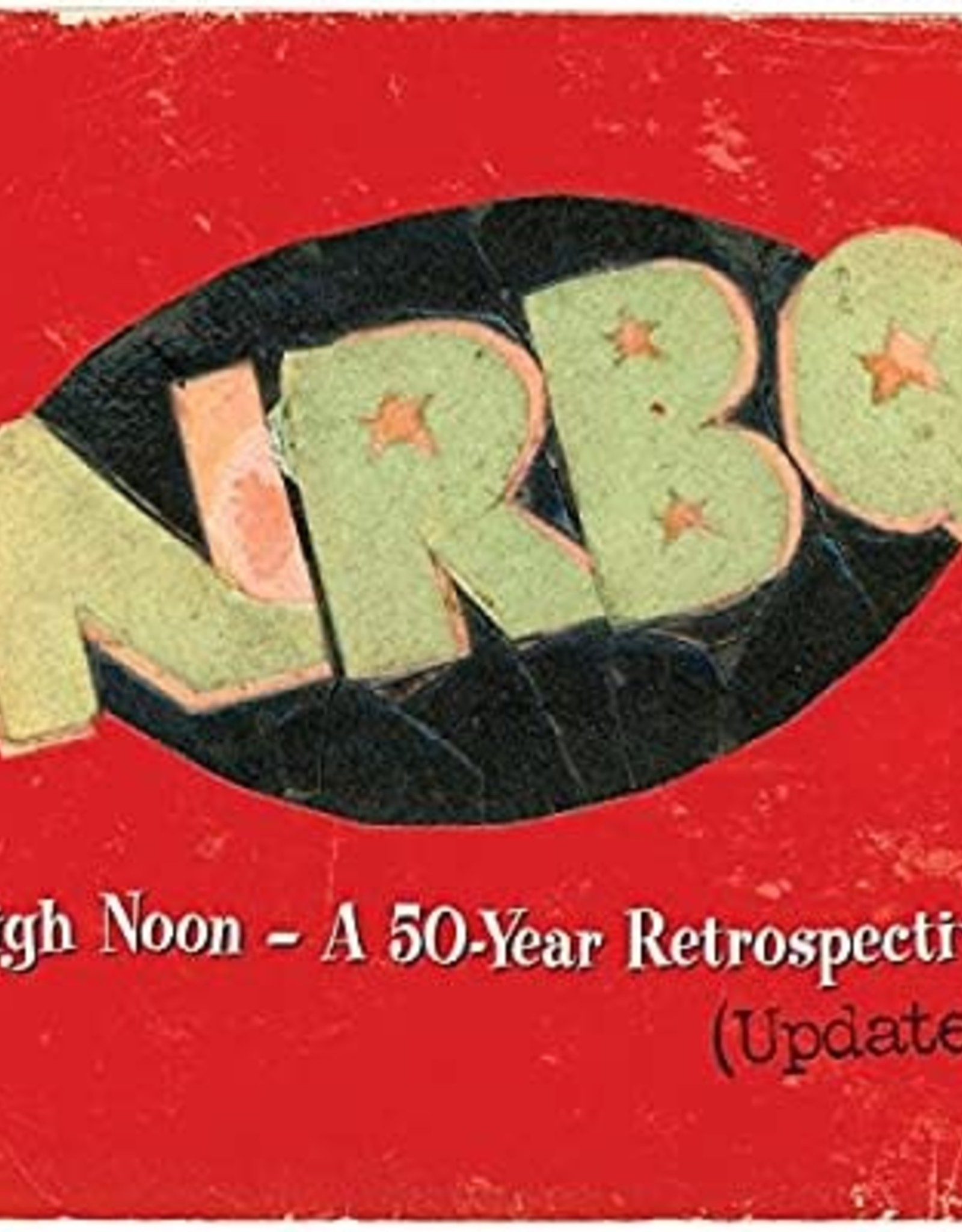Nrbq - High Noon: Highlights & Rarities From 50 Years (Updated) (2 Lp, Includes Dl Card)