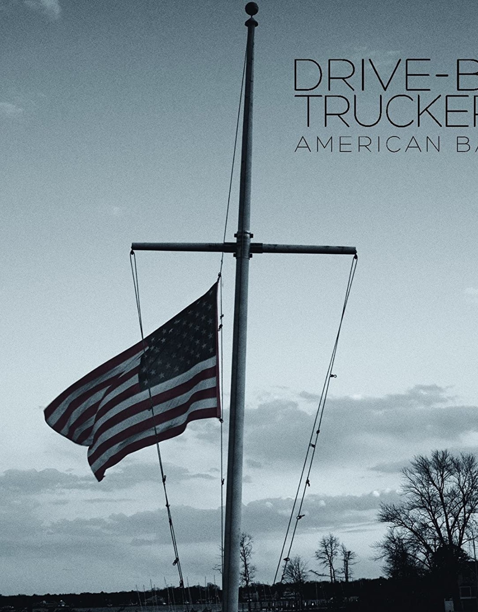 """Drive-By Truckers - American Band - Lp + 7"""""""