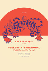 "Seekersinternational - BadmanBoogie b/w KillDemSound 7"""