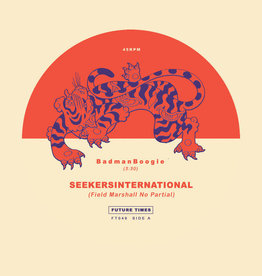 Seekersinternational - BadmanBoogie b​/​w KillDemSound 7""