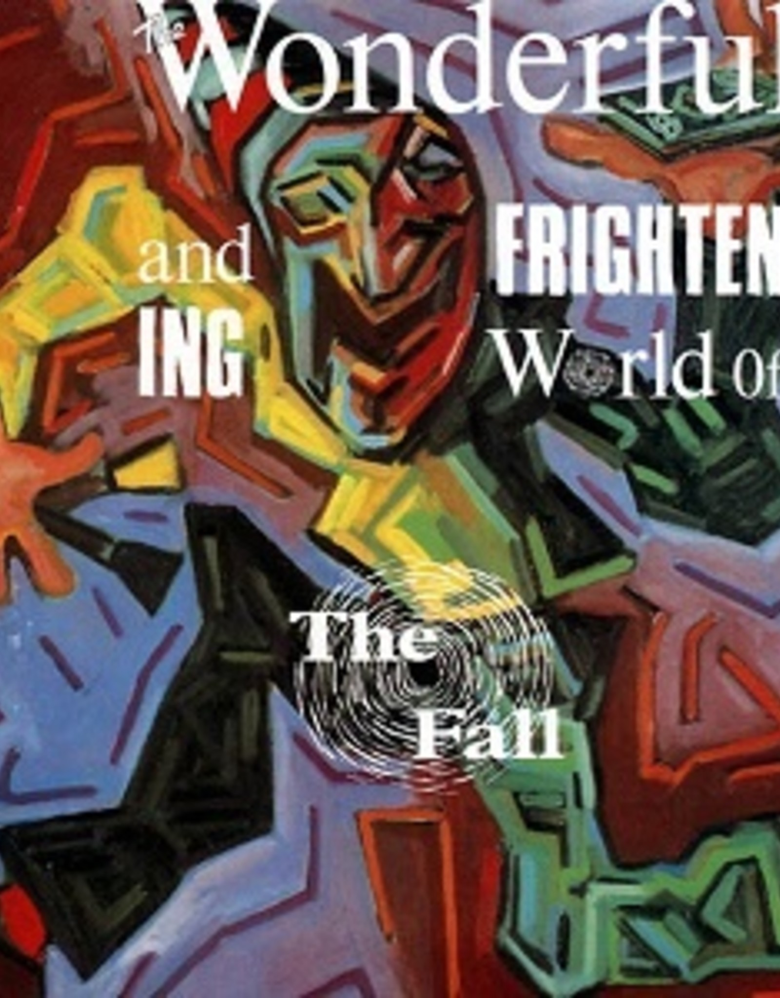 The Fall - The Wonderful and Frightening World of The Fall