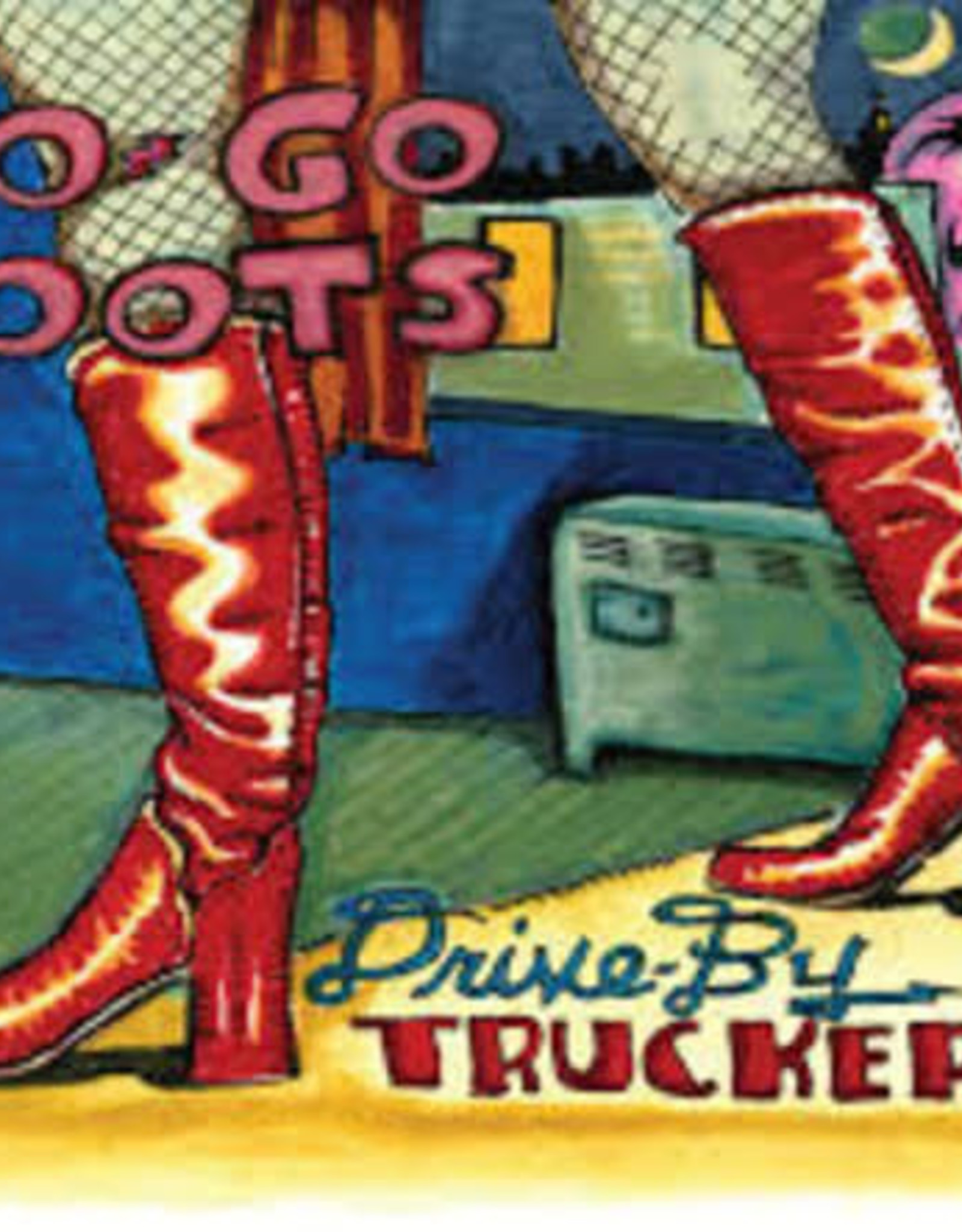 Drive-By Truckers - Go Go Boots