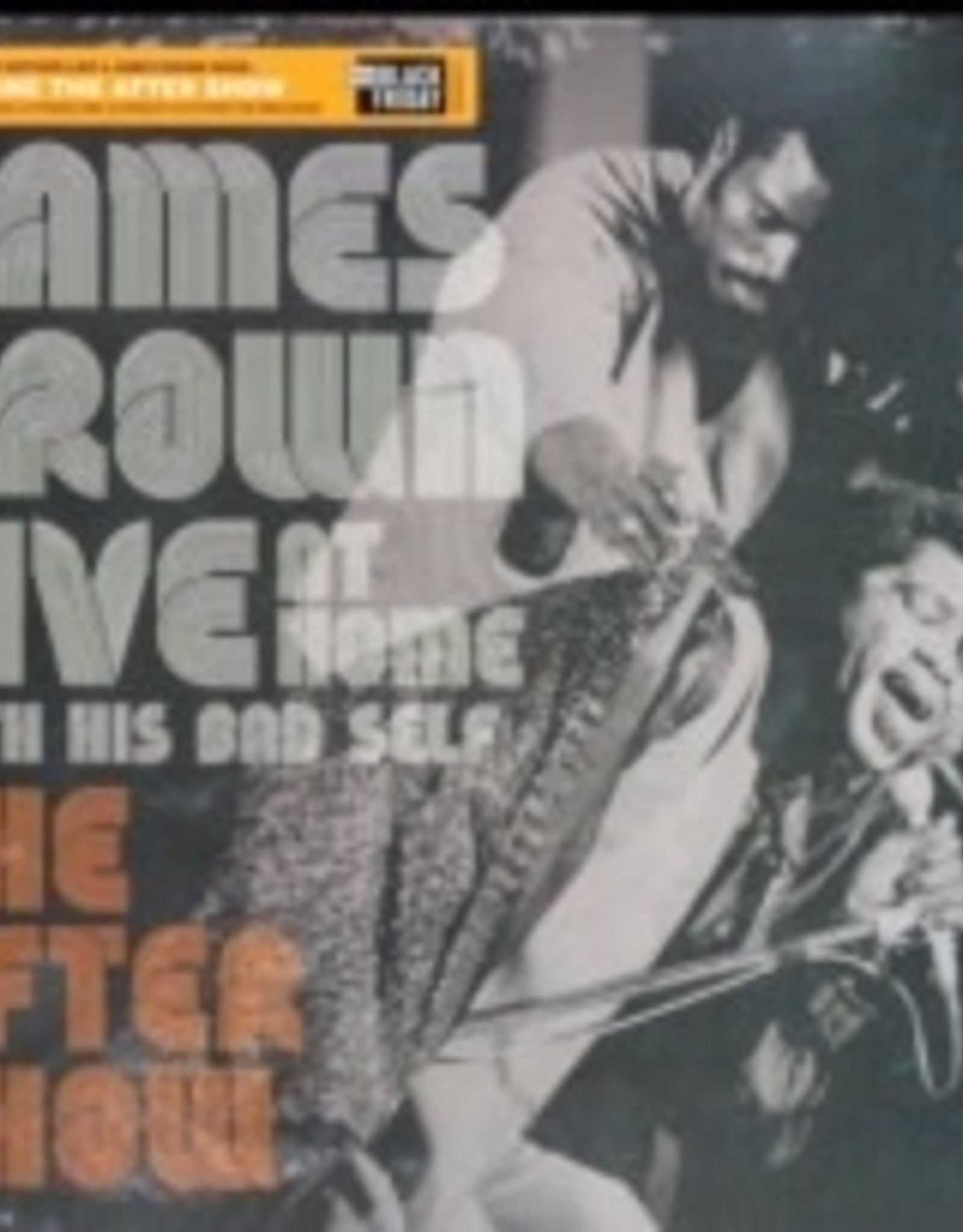 James Brown - Live at Home With His Bad Self The Aftershow