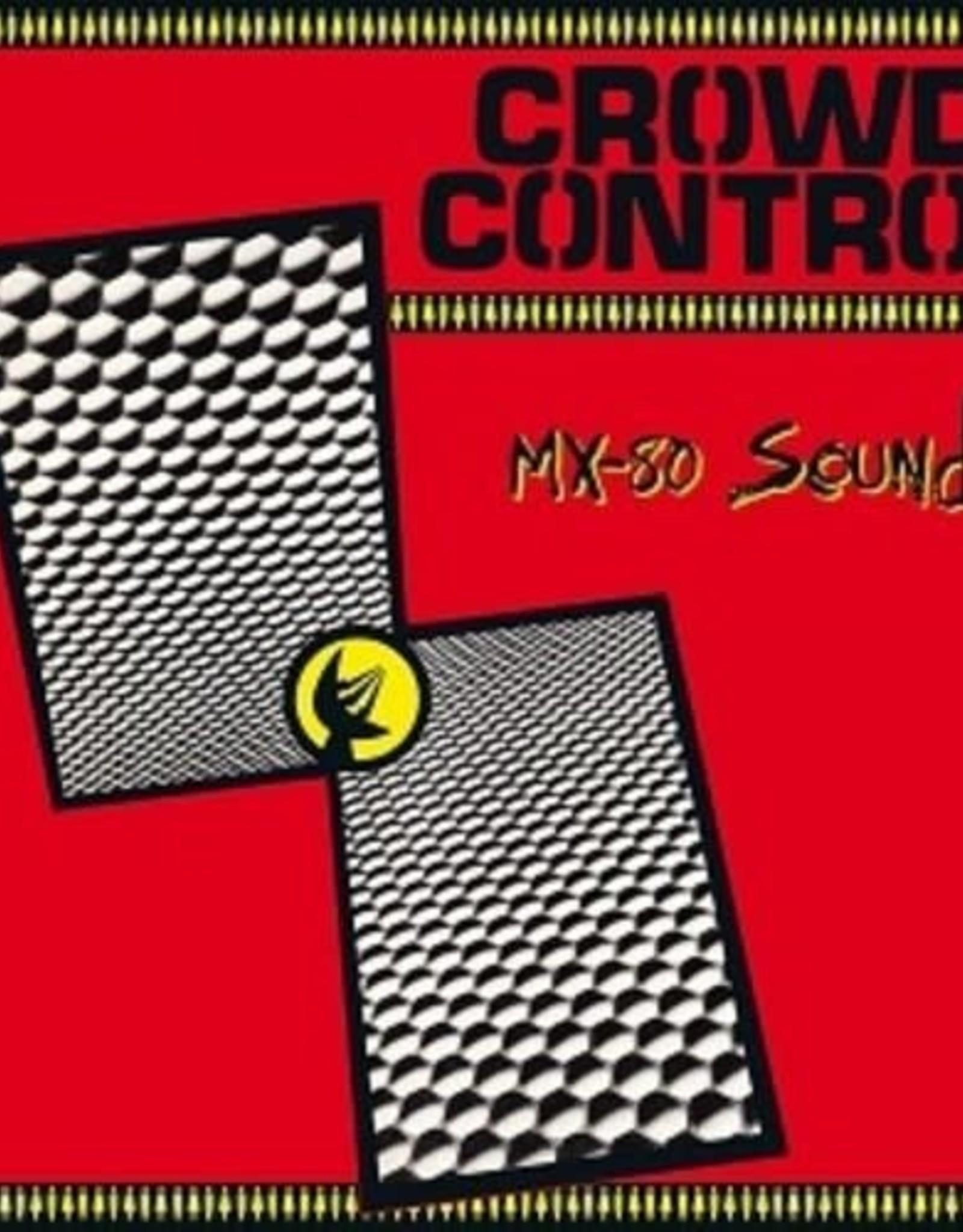 Mx-80 Sound - Crowd Control