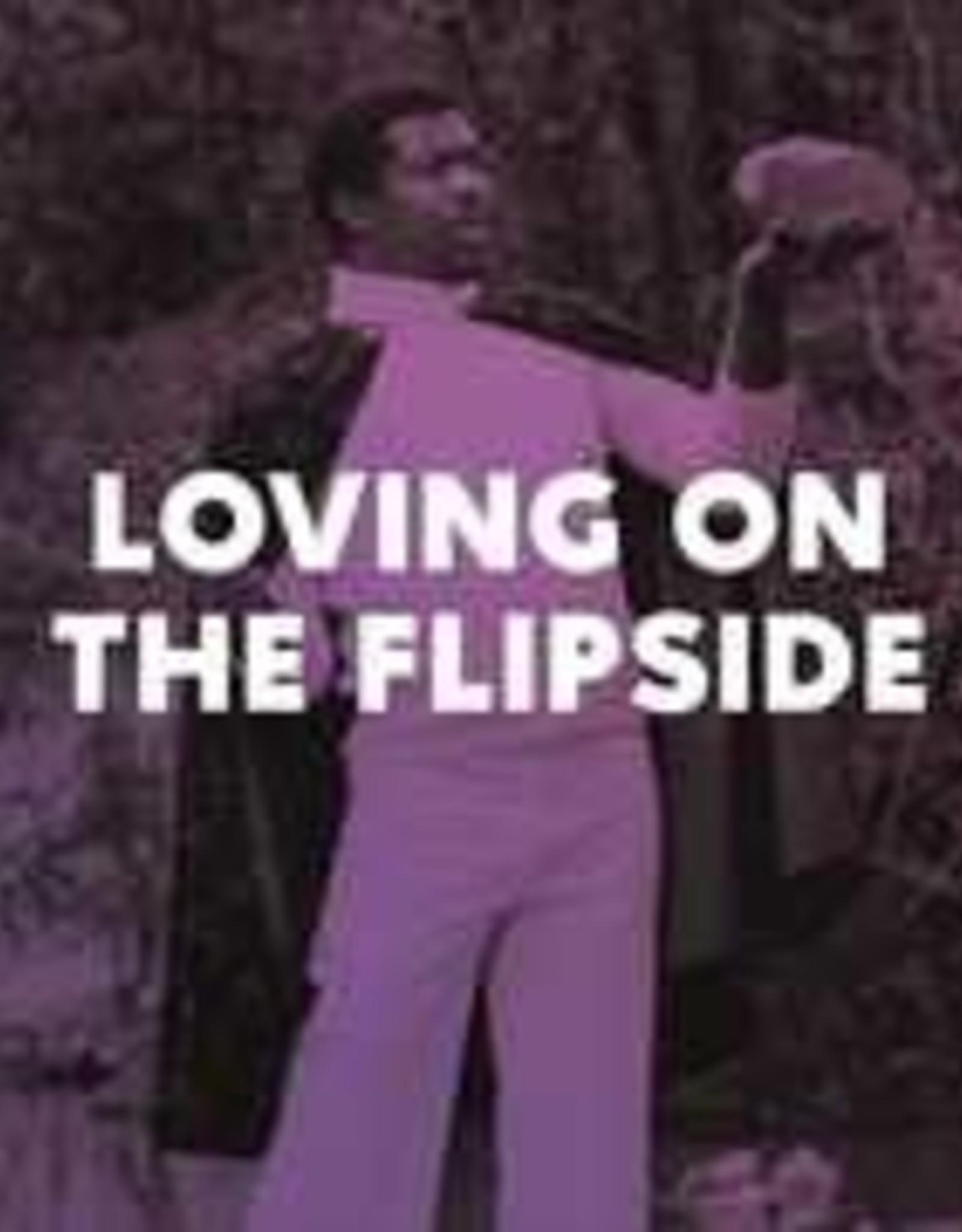 Loving On The Flipside - Loving On The Flipside