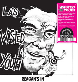 Wasted Youth - Reagan's In (Color Vinyl) (RSD 6/21)