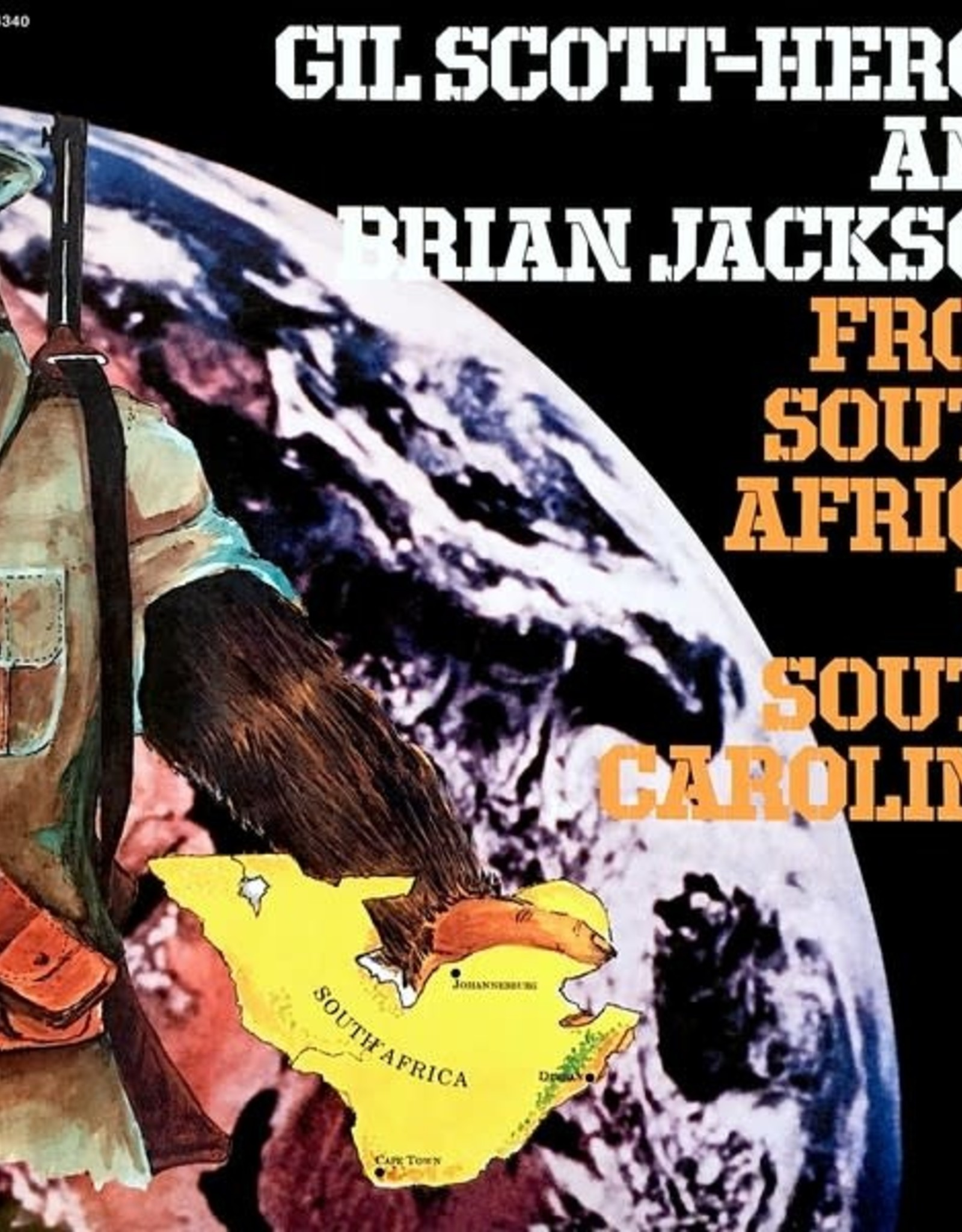 Gil Scott-Heron - From South Africa to South Carolina