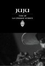Juju - Live At 131 Prince Street