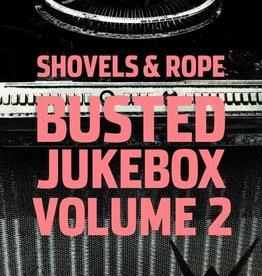 Shovels & Rope - Busted Jukebox Volume 2