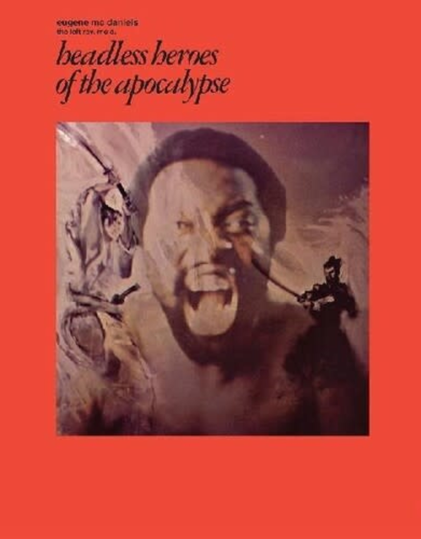 Eugene McDaniels - Headless Heroes Of The Apocalypse (Limited Edition, Purple Vinyl, Anniversary Edition)