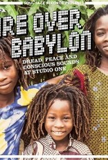 Fire Over Babylon: Dread, Peace And Conscious Sounds at Studio One