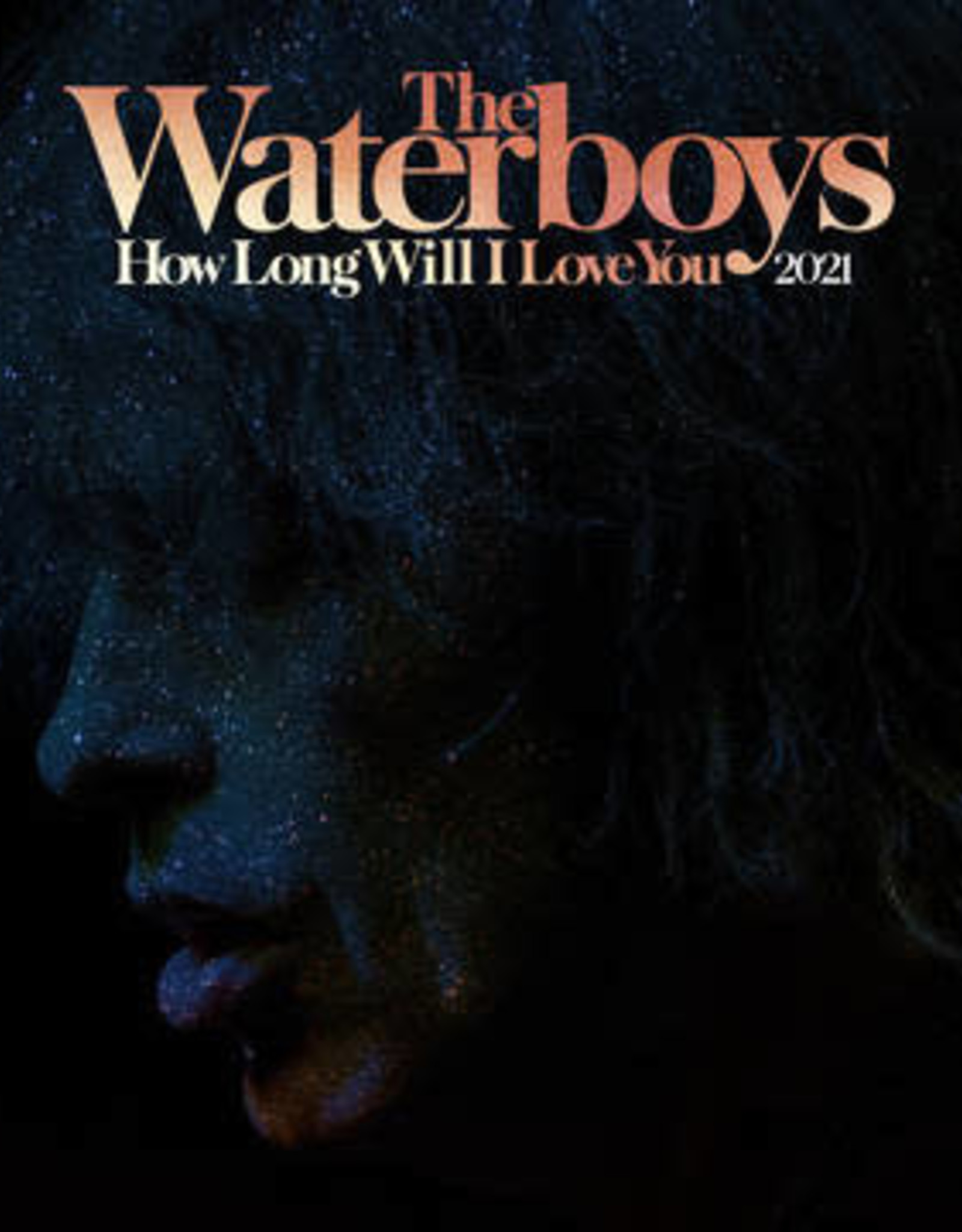 The Waterboys - How Long Will I Love You (2021 Remix)(RSD 7/21)