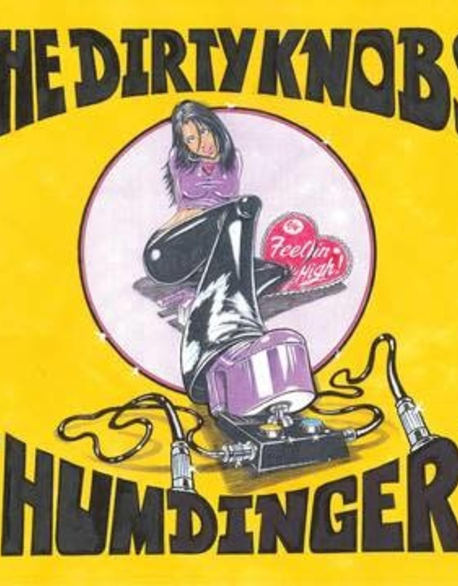 The Dirty Knobs - Humdinger / Feelin High (RSD 7/21)
