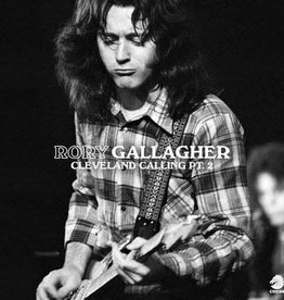 Rory Gallagher - Cleveland Calling Pt. 2 (RSD 7/21)