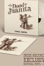 PREORDER DROPS 12/3/21 - Sturgill Simpson - The Ballad Of Dood & Juanita (Color Vinyl Indie Exclusive)