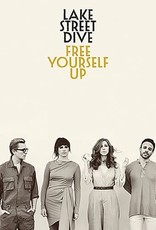 Lake Street Dive - Free Yourself Up