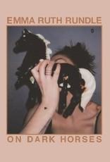 Emma Ruth Rundle - On Dark Horses (OPAQUE PINK VINYL, INDIE EXCLUSIVE)