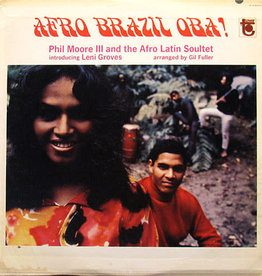 Phil Moore III and the Afro Latin Soultet - Afro Brazil Oba!