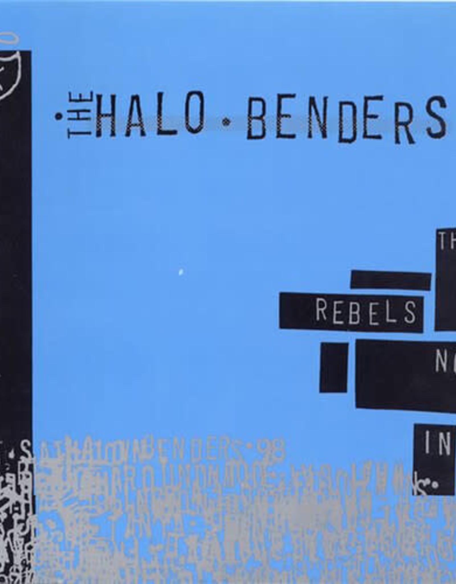 Halo Benders - Rebels Not in
