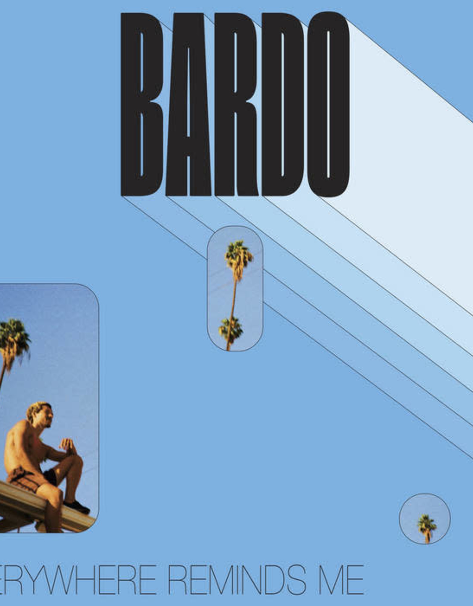 Bardo - Everywhere Reminds Me of Space