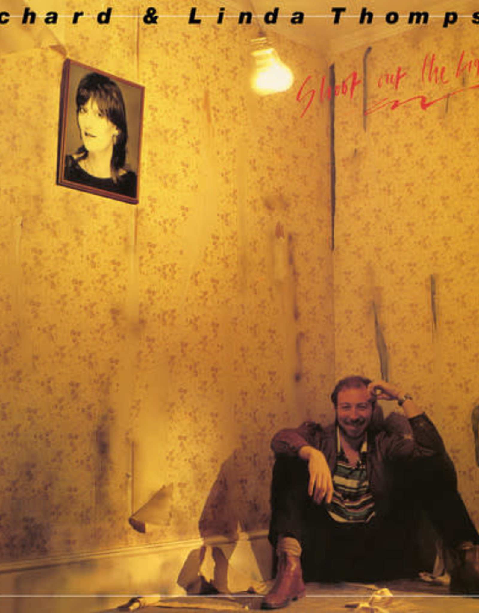 Richard And Linda Thompson - Shoot Out The Lights (180 Gram Vinyl)(Syeor 2018 Exclusive)