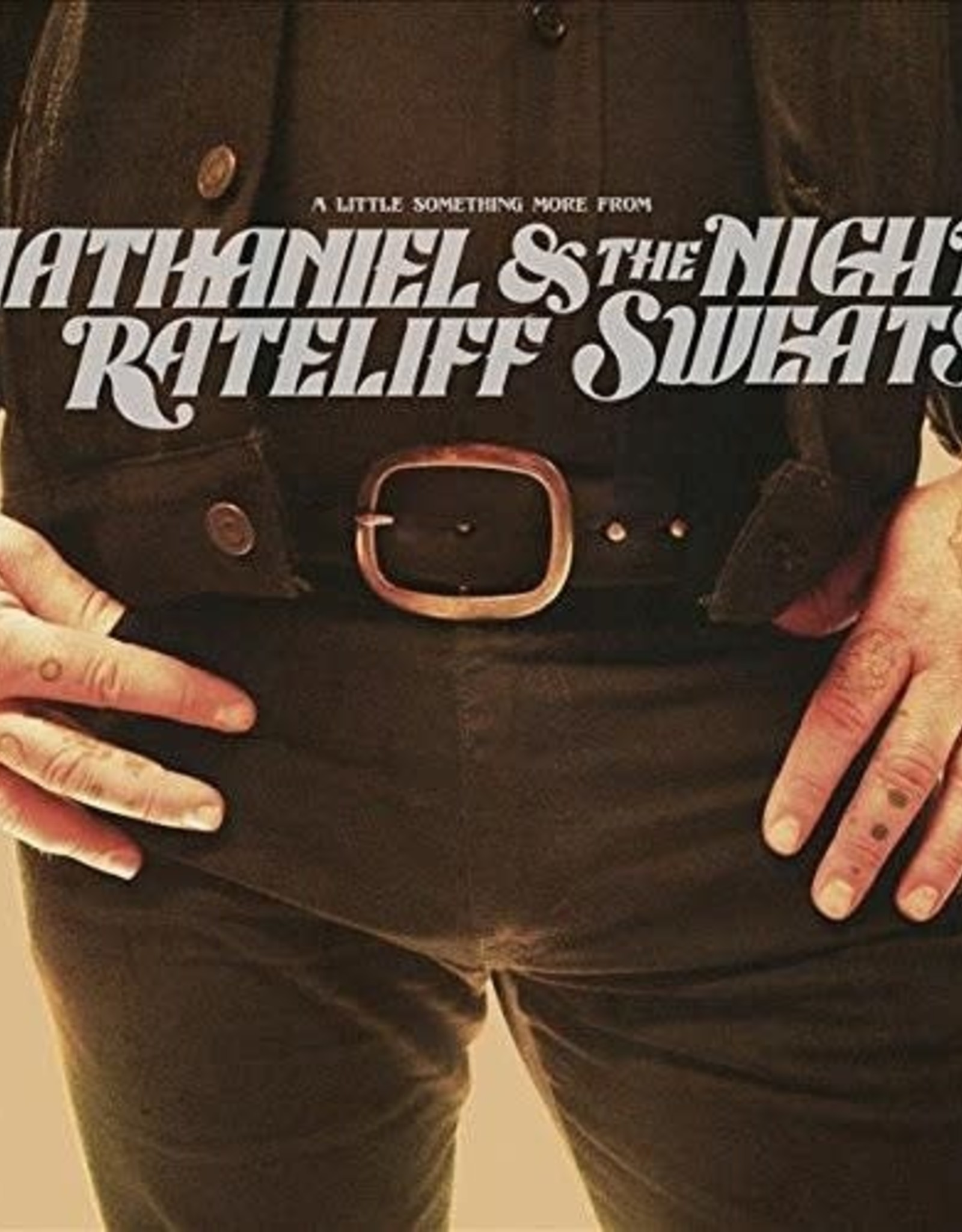 Nathaniel Rateliff & the Night Sweats - a Little Something More From