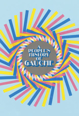 Gauche - A People's History Of Gauche