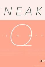 Sneaks - It's a Myth