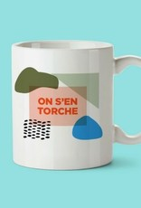 TASSE ON S'EN TORCHE