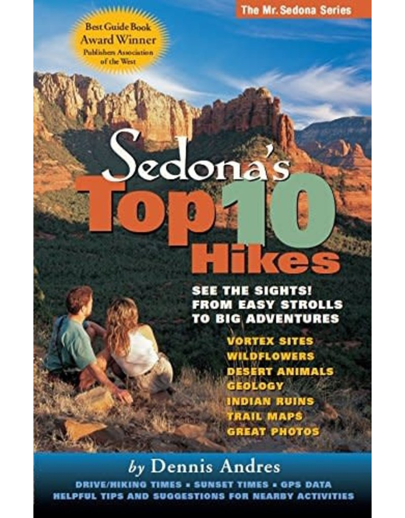 Dennis Andres Sedona's Top 10 Hikes