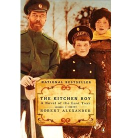 Kitchen Boy: a Novel of the Last Tsar