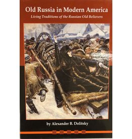 Old Russia in Modern America