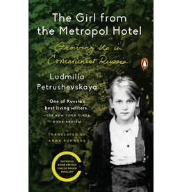 Girl from Metropol Hotel: Growing Up in Communist Russia