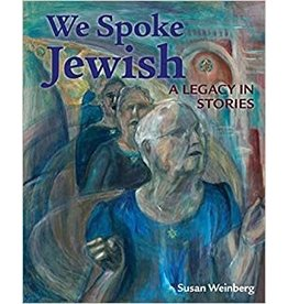We Spoke Jewish: A Legacy in Stories