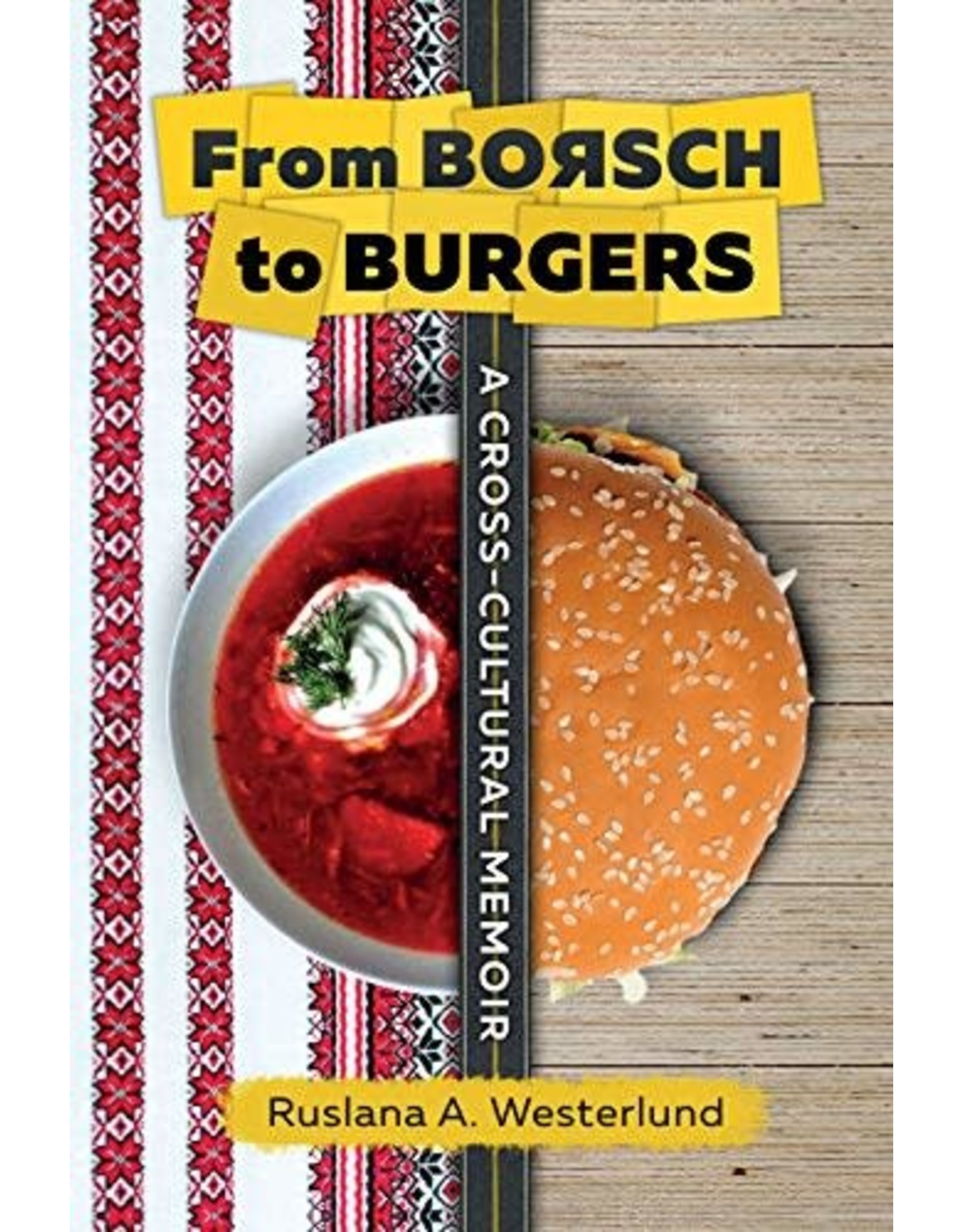 From Borsch to Burgers