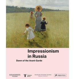 Impressionism in Russia: Dawn of the Avant Garde